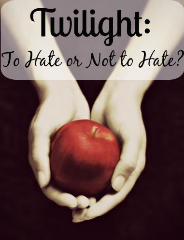 Twlight HateNot
