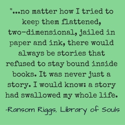 Library of Souls Quote