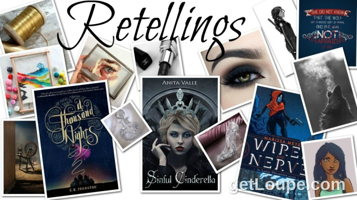 Retellings: A Thousand Nights by E.K. Johnston, Sinful Cinderella by Anita Valle, Wires and Nerve by Marissa Meyer