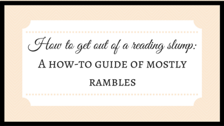 How to get out of a reading slump_