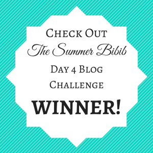 Check out the Summer Bibib Day 4 Blog Challenge Winner!