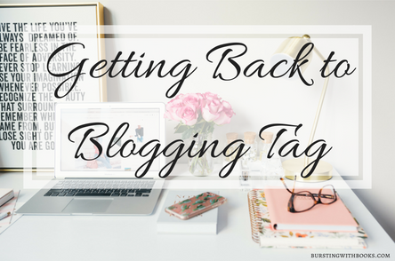 Getting Back to Blogging Tag